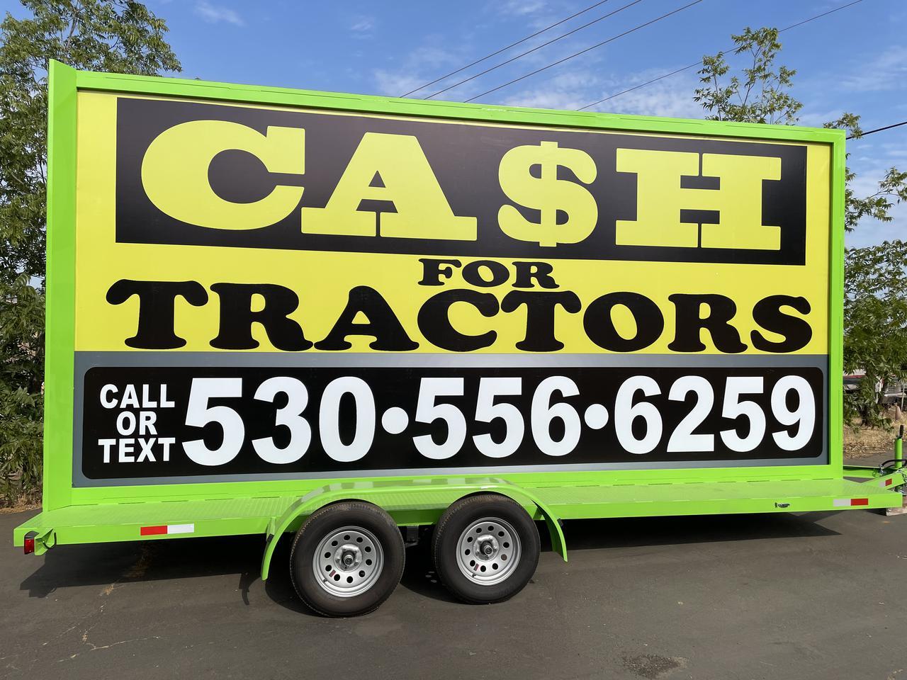 Cash for tractors trailer signage