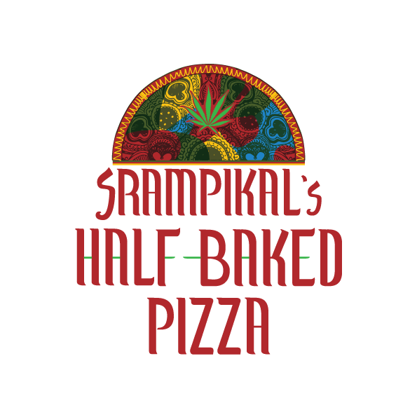 Srampikals Half Baked Pizza Weed Pizza And Cbd