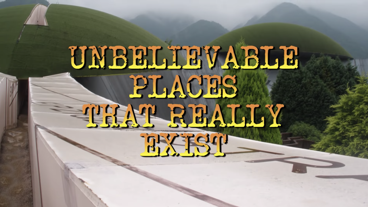 Unbelievable places you wouldn't think exist