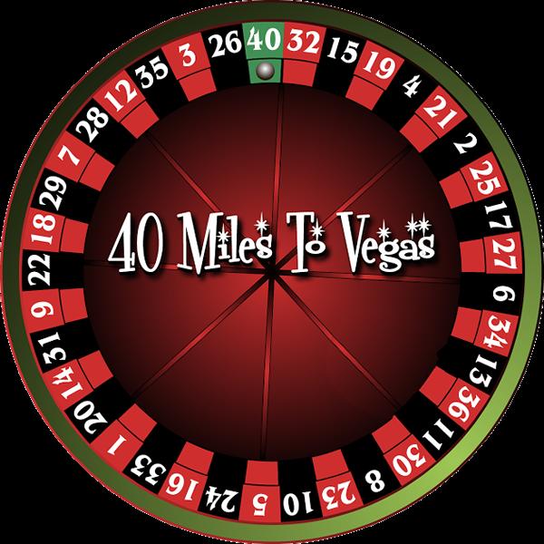 40 Miles to Vegas