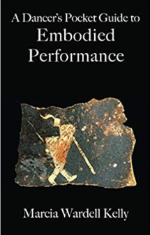 A Dancer's Pocket Guide to Embodied Performance book