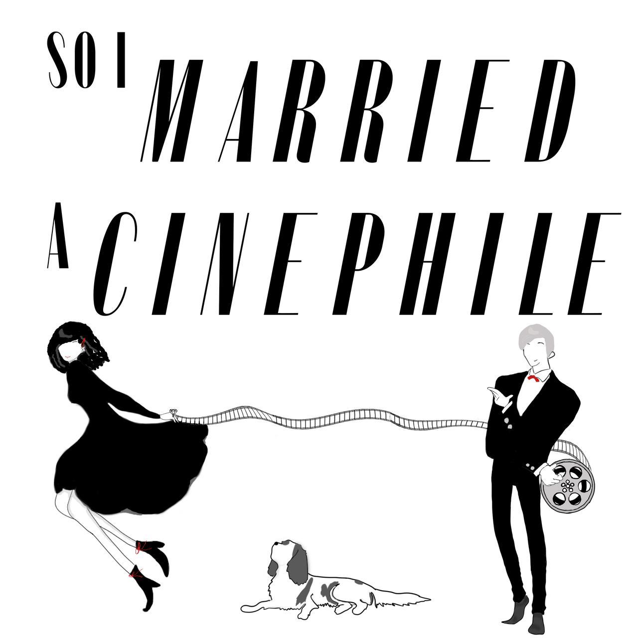 so i married a cinephile podcast