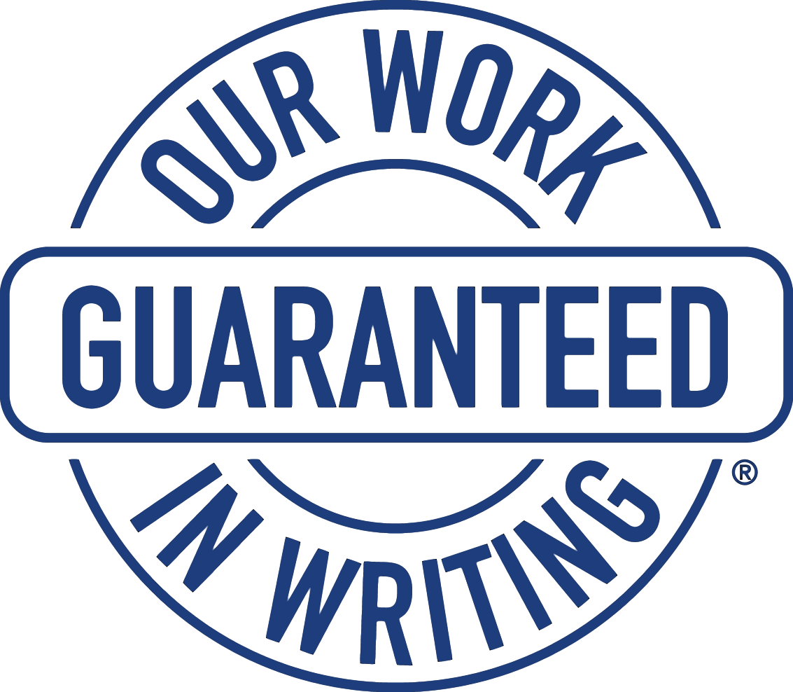 Our Work Guaranteed in Writing