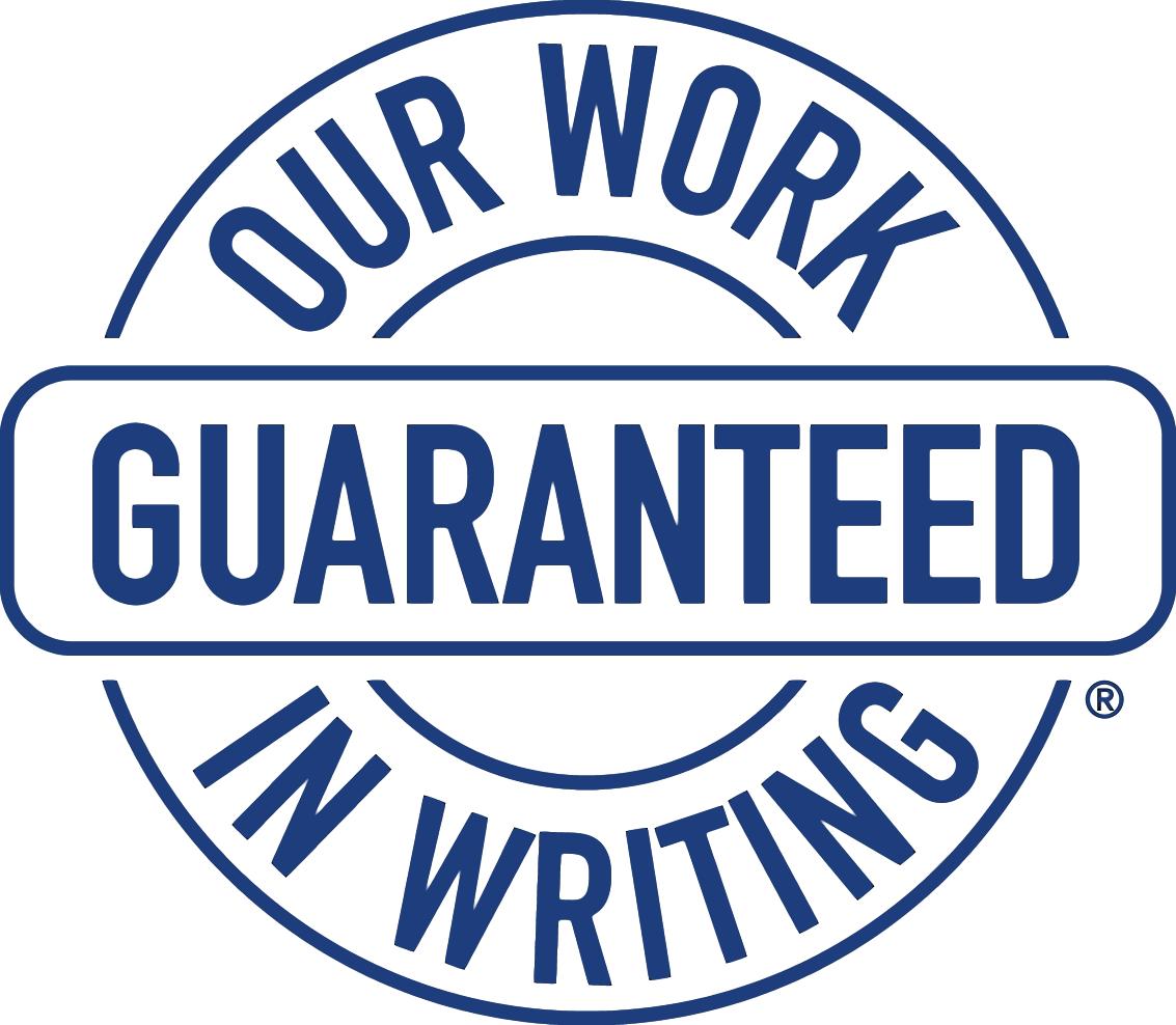 Our Work Guaranteed in Writing