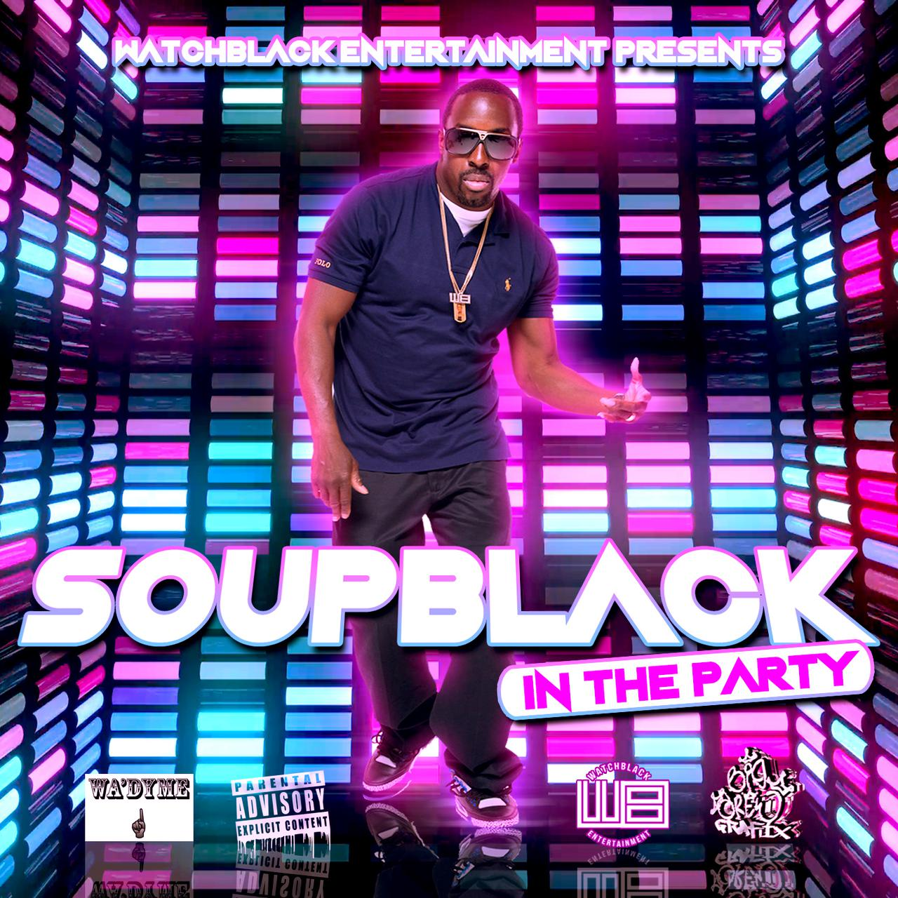imageGallery/Soup Black In The Party Cover by  Big Drew Grafix 031418.JPG