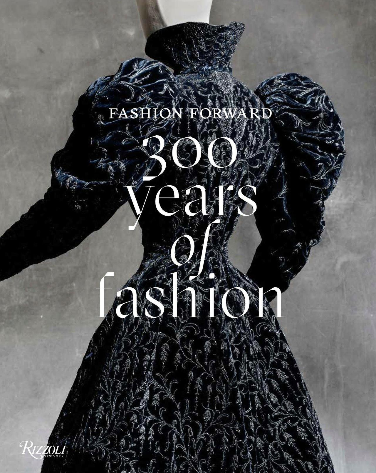 Fashion Forward- Three Centuries of Fashion at the Musée des Arts Décoratifs.jpg