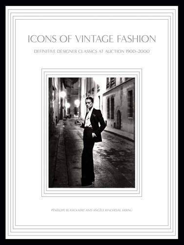 Icons of Vintage Fashion- Definitive Designer Classics at Auction 1900-2000.jpg