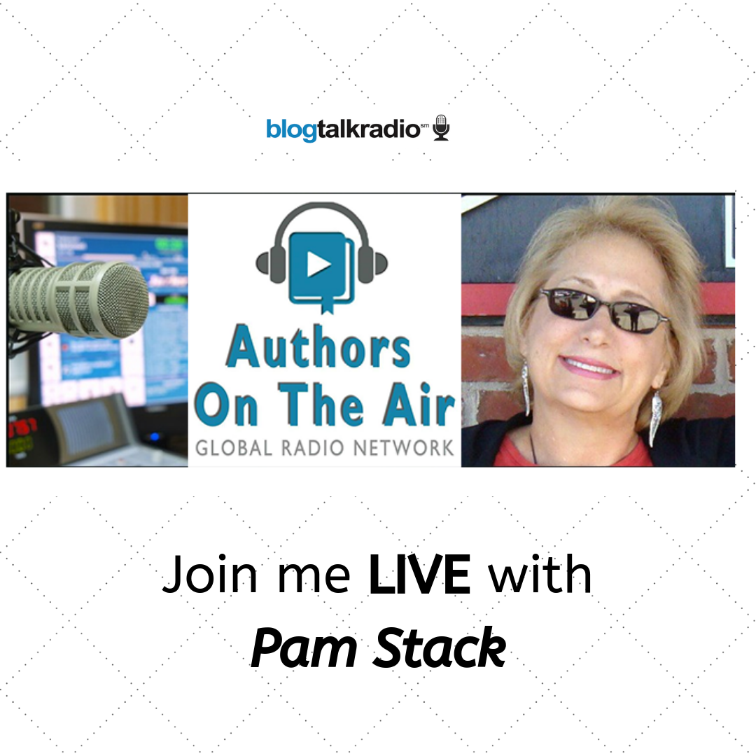 Authors On The Air<br>with Pam Stack<br>May 29, 2019 @ 7:00 pm ET